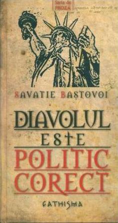 Savatie Baștovoi, Diavolul este politic corect