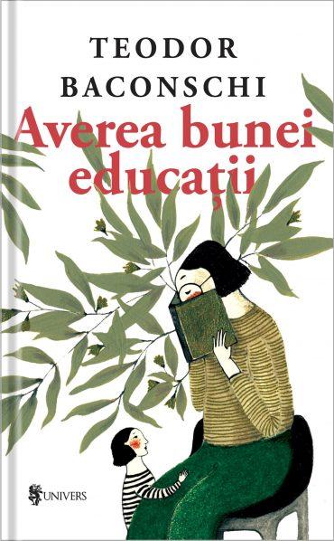 Averea bunei educații - Teodor Baconschi
