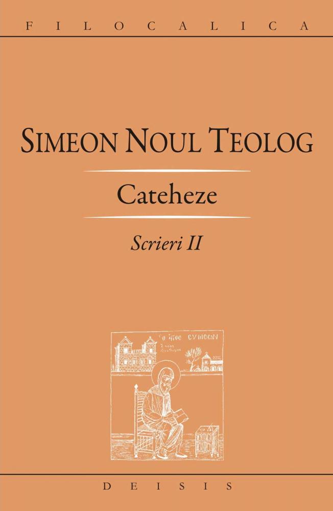 Scrierile Sfântului Simeon Noul Teolog, vol I- IV