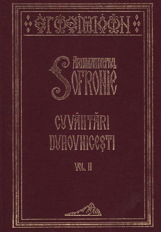 Cuvantari duhovnicesti Vol. 2 (Sf. Sofronie)