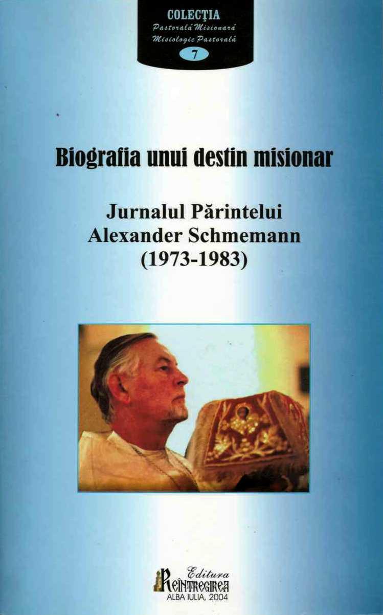 Biografia unui destin misionar, Alexander Schmemann
