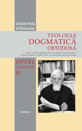 Dogmatica Ortodoxă, vol. I-III (Pr. Dumitru Stăniloae)