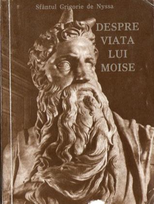 Viața lui Moise (Sf. Grigorie de Nyssa)