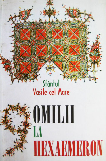 Omilii la Hexaimeron (Sf. Vasile cel Mare)